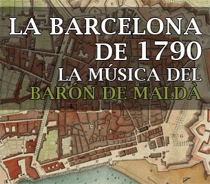La música del Barón de Maldà - Rutas Musicales - Ruta Barón - Divulgación Musical en Barcelona